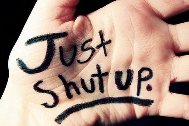say_just_shut_up