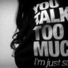 say_you_talk_too_much