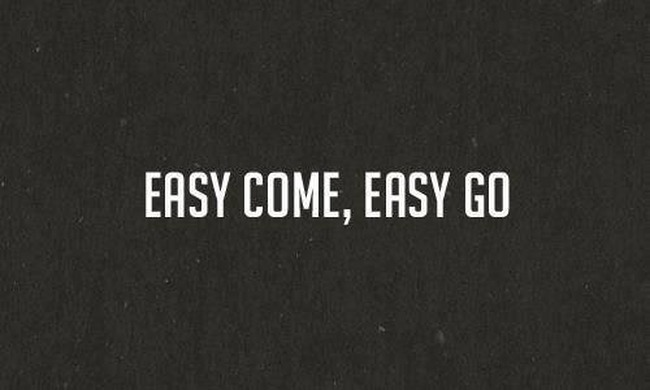 say-easy-come